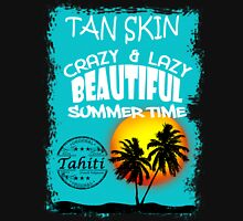 Tahiti Tropical Summer Beach Unisex T-Shirt