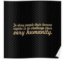 "To deny people... ""Nelson Mandela"" Inspirational Quote (Square) Poster"
