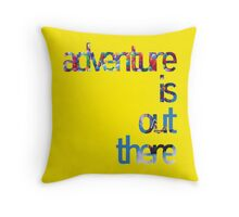 Up - Adventure is out there Throw Pillow