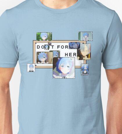 Re:Zero - Rem - Do it for her Unisex T-Shirt