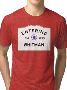 Entering Whitman - Commonwealth of Massachusetts Road Sign Tri-blend T-Shirt