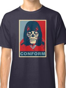 They Live - Conform Classic T-Shirt