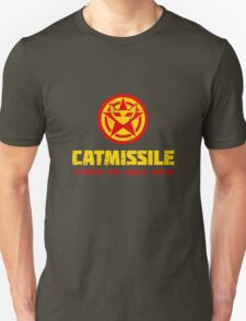 CATMISSILE. Standby for launch. Unisex T-Shirt