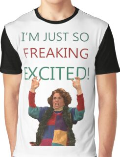 Kristen Wiig: I'm just so freaking excited!  Graphic T-Shirt