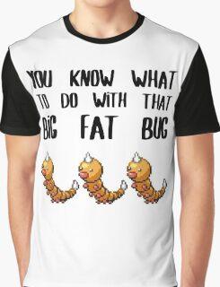 Weedle, Weedle, Weedle Graphic T-Shirt