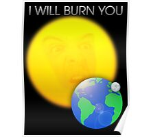 Moriarty - I Will Burn You Poster