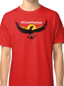 #ClosePineGap Red only Tshirt Classic T-Shirt