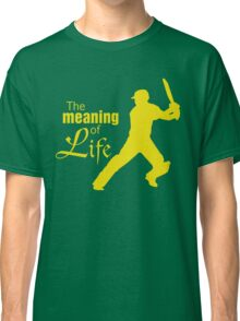 Cricket - the meaning of life Classic T-Shirt