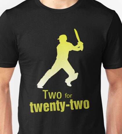 Two for twenty-two Unisex T-Shirt
