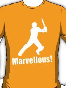 Marvellous! T-Shirt