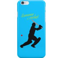 Summer of cricket iPhone Case/Skin