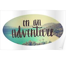 On An Adventure Poster