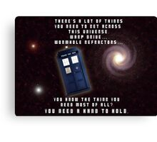 Doctor Who You need a hand to hold Canvas Print