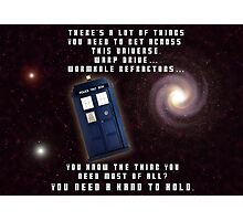 Doctor Who You need a hand to hold Photographic Print