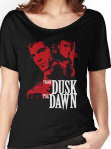 FROM DUSK TILL DAWN Women's Relaxed Fit T-Shirt