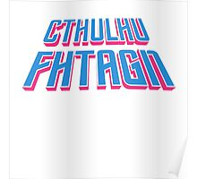 Cthulhu Fhtagn Poster