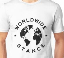 Worldwide Stance  Unisex T-Shirt