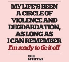 TRUE DETECTIVE CIRCLE OF VIOLENCE Kids Clothes
