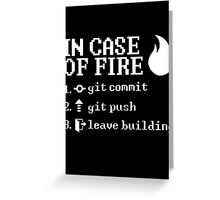 In Case of Fire - Programmer Instructions Greeting Card
