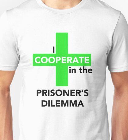 I Cooperate in the Prisoner's Dilemma Unisex T-Shirt