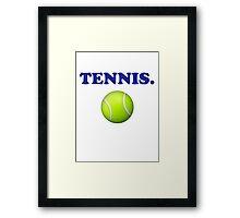 TENNIS. Framed Print