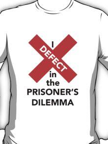 I Defect in the Prisoner's Dilemma T-Shirt