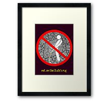 do not pee on the Dude's rug b Framed Print