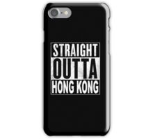 Straight Outta Hong Kong iPhone Case/Skin