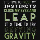 Defy Gravity by themoderngeek