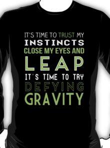 Defy Gravity T-Shirt