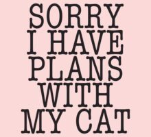 Sorry I have plans with my cat by e2productions