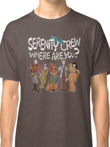 Serenity Crew, Where Are You ? Classic T-Shirt