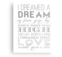 I Dreamed a Dream Metal Print