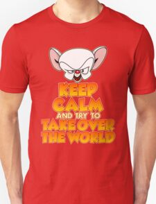 Brain's Quote : Take Over The World Unisex T-Shirt