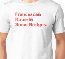 Bridges&Red Unisex T-Shirt