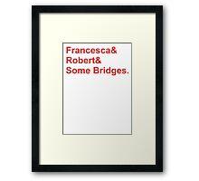 Bridges&Red Framed Print