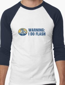 Warning: I Do Flash Men's Baseball ¾ T-Shirt