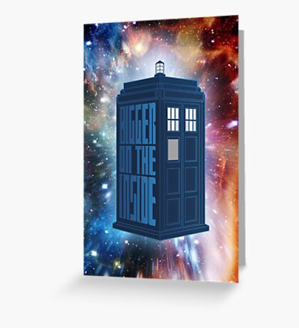 It's Bigger On The Inside. Greeting Card