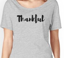 Thankful Tshirt | Stikcer Women's Relaxed Fit T-Shirt