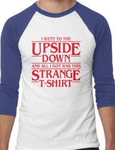 I Went to the Upside Down Men's Baseball ¾ T-Shirt