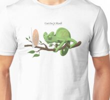 Can't See It Myself Unisex T-Shirt