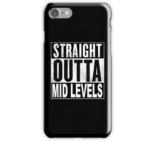Straight Outta Mid Levels, Hong Kong iPhone Case/Skin