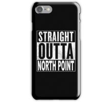 Straight Outta North Point, Hong Kong iPhone Case/Skin
