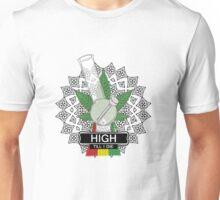 High till I die bong Unisex T-Shirt