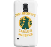 Josh Reddick's Careless Whisper - Oakland A's Samsung Galaxy Case/Skin