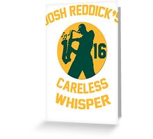 Josh Reddick's Careless Whisper - Oakland A's Greeting Card