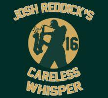 Josh Reddick's Careless Whisper - Oakland A's T-Shirt