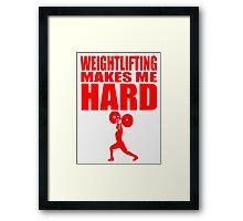 Funny Sport - Weight Lifting Makes Me Hard - red Framed Print