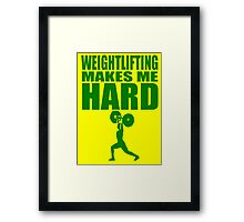Funny Sport - Weight Lifting Makes Me Hard - green Framed Print