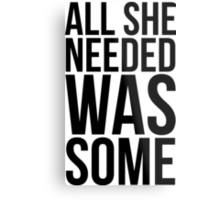 Childish Gambino - All she needed was some - w/o Images Metal Print